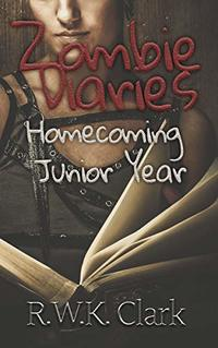 Zombie Diaries Homecoming Junior Year: The Mavis Saga