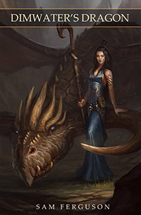 Dimwater's Dragon (The Sorceress of Aspenwood Book 1)