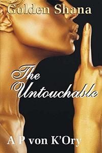 Golden Shana: The Untouchable (Volume 3)
