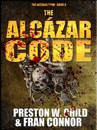The Alcázar Code (The Artemis Team Book 3)