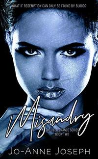 Misandry (The Deliverance Series Book 2)
