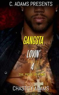 Gangsta Lovin' 4: The Price of Fame - Published on Feb, 2019
