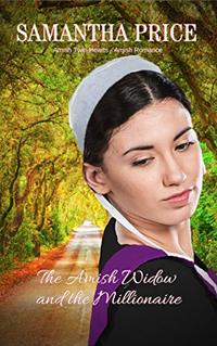 The Amish Widow and the Millionaire: Amish Romance (Amish Twin Hearts Book 4)