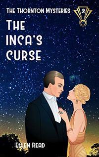 The Inca's Curse (The Thornton Mysteries Book 2)