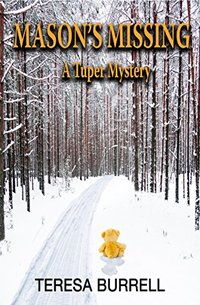 Mason's Missing (A Tuper Mystery Book 1)