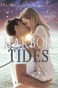 Harbor Tides: A Grey's Harbor Story - Published on Feb, 2020