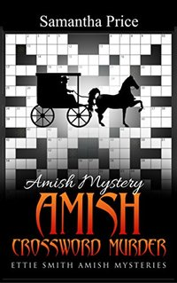 Amish Crossword Murder: Amish Mystery (Ettie Smith Amish Mysteries Book 14)