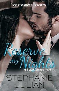 Reserve My Nights: a Salon Games novel