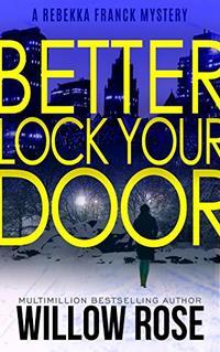 Three, Four ... Better lock your door (Rebekka Franck, Book 2)