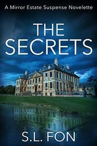 The Secrets: A Mirror Estate Suspense Novelette