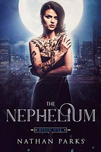 The Nephelium (The Eternals Book 1)