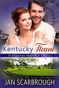 Kentucky Flame: Bluegrass Reunion Series - Book 4 - Published on Oct, 2018