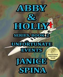 Abby & Holly Series Book 2: Unfortunate Events - Published on Oct, 2018