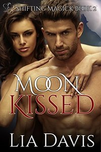 Moon Kissed (BBW witch and shifter romance) (Shifting Magick Trilogy Book 2)