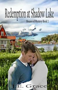 Redemption at Shadow Lake (Houses of Mystery Book 1) - Published on Nov, 2018
