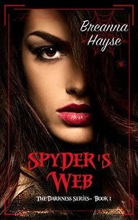Spyder's Web (The Darkness Series Book 1)