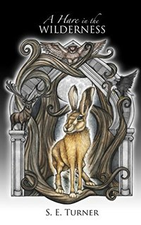 A Hare in the Wilderness (Kingdom of Durundal)