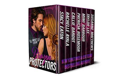 Brazen Protectors (Protect and Desire Book 4)