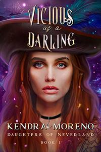 Vicious as a Darling (Daughters of Neverland Book 1) - Published on Jan, 2020