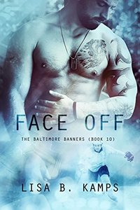 Face Off (The Baltimore Banners Book 10)
