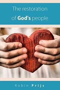 The restoration of God's people