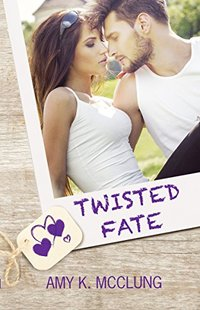 Twisted Fate (The Southern Devotion Book 4) - Published on Aug, 2018