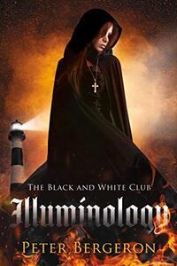 The Black and White Club: Illuminology