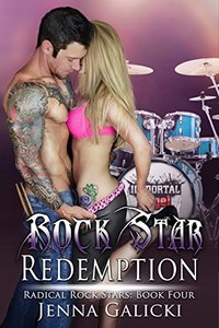 Rock Star Redemption: Radical Rock Stars Book 4