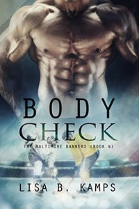 Body Check (The Baltimore Banners Book 4)