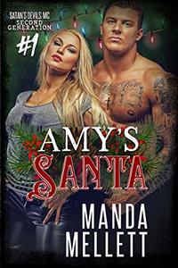 Amy's Santa: Satan's Devils MC Second Generation #1