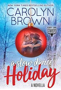 A Slow Dance Holiday (Honky Tonk Cowboys) - Published on Sep, 2020