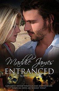 Entranced (Soul Mates Book 1)