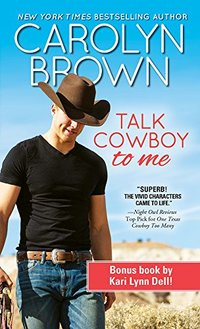 Talk Cowboy to Me (Lucky Cowboys Book 4)