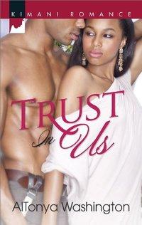 Trust In Us (Kimani Romance)