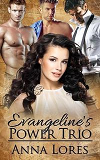 Evangeline's Power Trio (Sinfully Hers Book 2)
