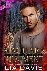 Jaguar's Judgement (Shifters of Ashwood Falls Book 9)
