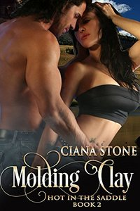 Molding Clay (Hot in the Saddle Book 2)
