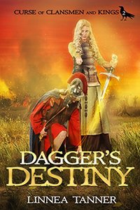 Dagger's Destiny (Curse of Clansmen and Kings Book 2) - Published on Sep, 2018