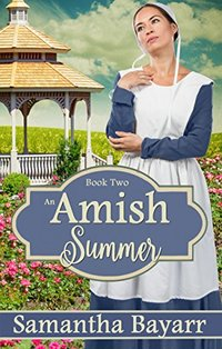 Amish Summer: Amish Christian Romance: Amish Courtship (Amish Seasons Book 2)