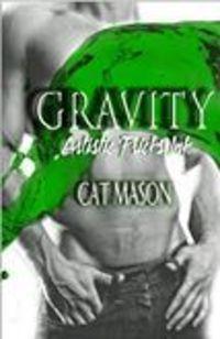 Gravity (An Artistic Pricks Novel, Book One)