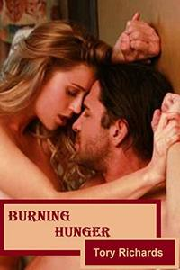 Burning Hunger: They couldn't get enough of each other! (Evans Brothers Trilogy Book 3)