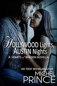Hollywood Lights, Austin Nights: A Hearts of Braden Novella