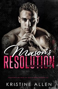 Mason's Resolution: A Demented Sons MC Novel - Published on Sep, 2017
