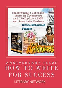 How to Write for Success Literary Network : Anniversary Magazine
