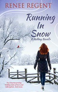 Running In Snow: A Holiday Novella