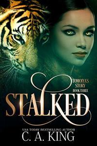 Stalked (Tomoiya's Story Book 3) - Published on Jul, 2020