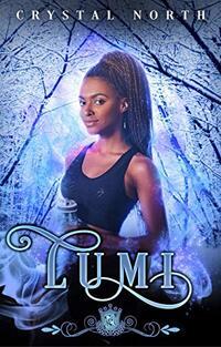 Lumi: A paranormal romance (Silver Skates Book 16)