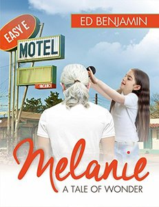 Melanie: A Tale of Wonder
