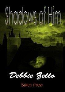 Shadows of Him