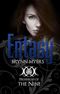 Entasy (Prophecies of The Nine, Book 1)